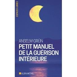 Petit Manuel De La Guérison...