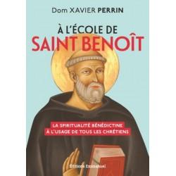 À l école de saint Benoît -...