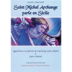 Saint Michel Archange parle...
