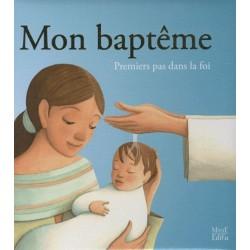 Mon baptême - Premiers pas...
